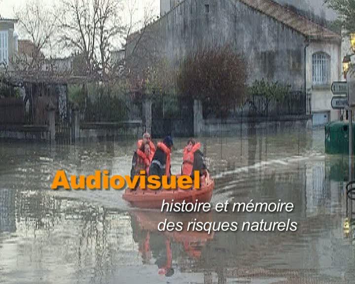Audiovisuel histoire et mémoire des risques naturels