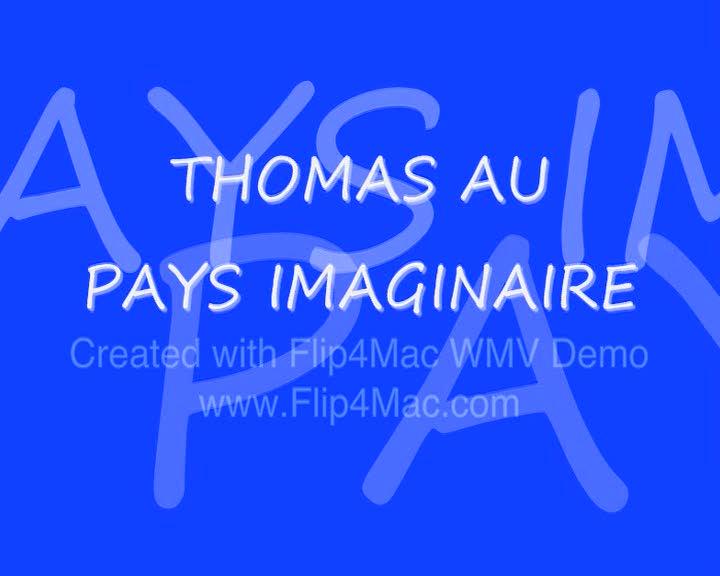 Thomas au pays imaginaire