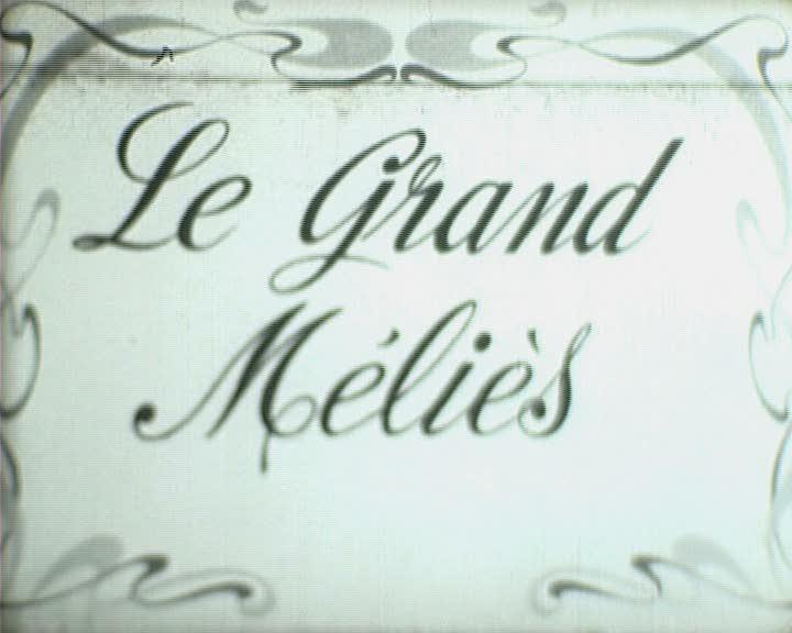 Grand Méliès (Le)