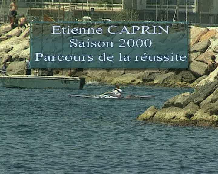 Etienne Caprin Saison 2000 Parcours de la réussite