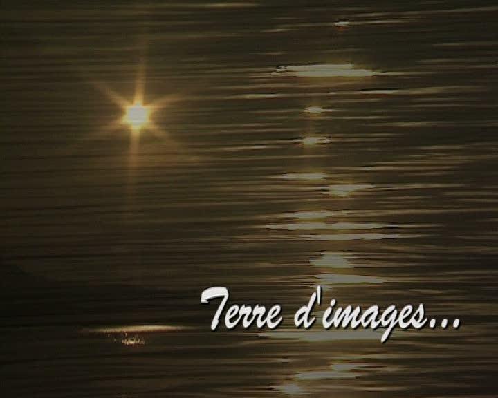 Terre d'images ... Terre de lumières