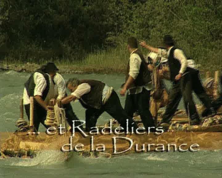 Radeaux et radeliers de la Durance