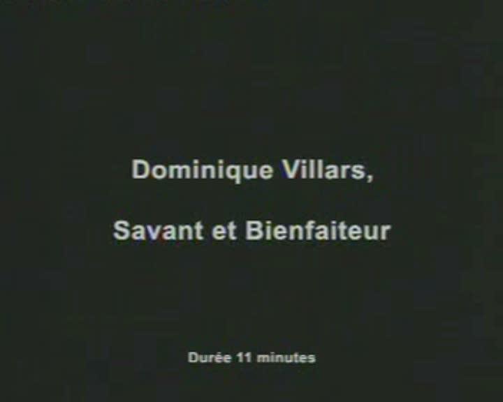 Dominique Villars, savant et bienfaiteur