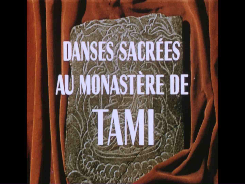 Danses sacrées au monastère de Tami