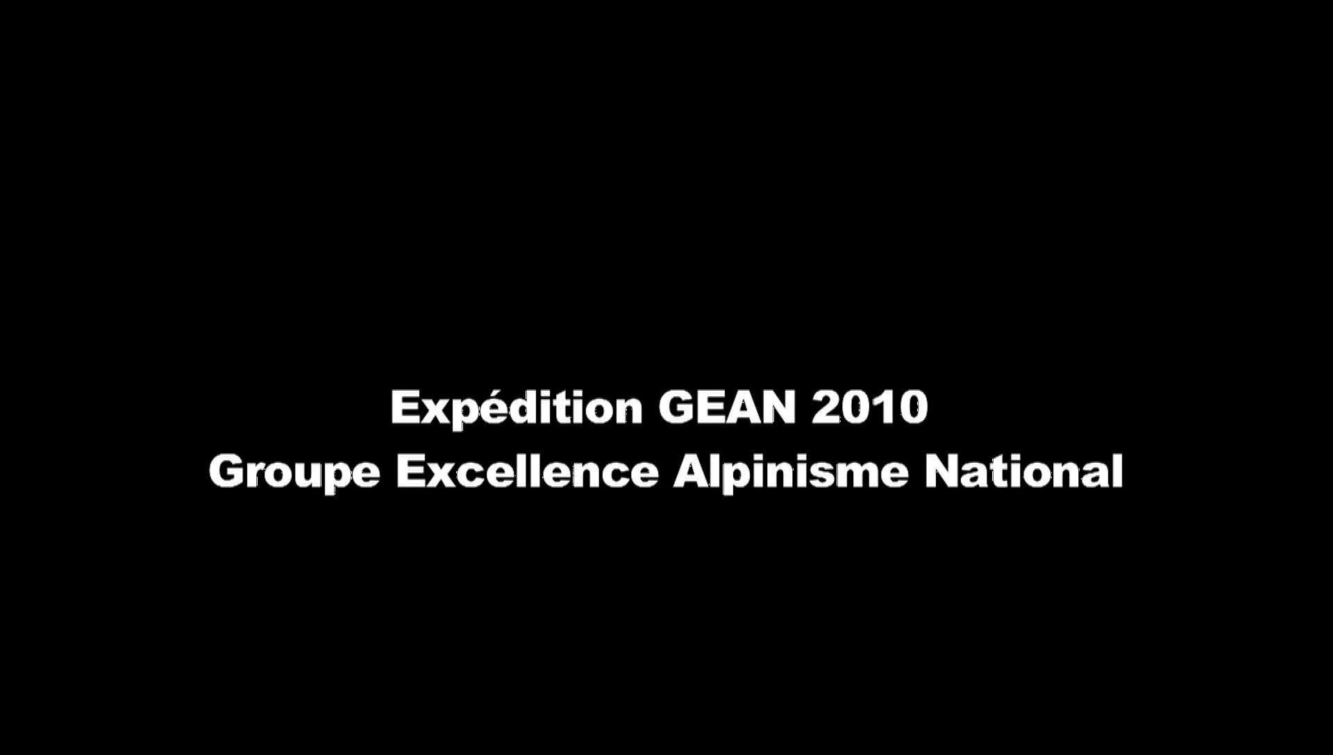 Expédition GEAN 2010, Groupe Excellence Alpinisme National