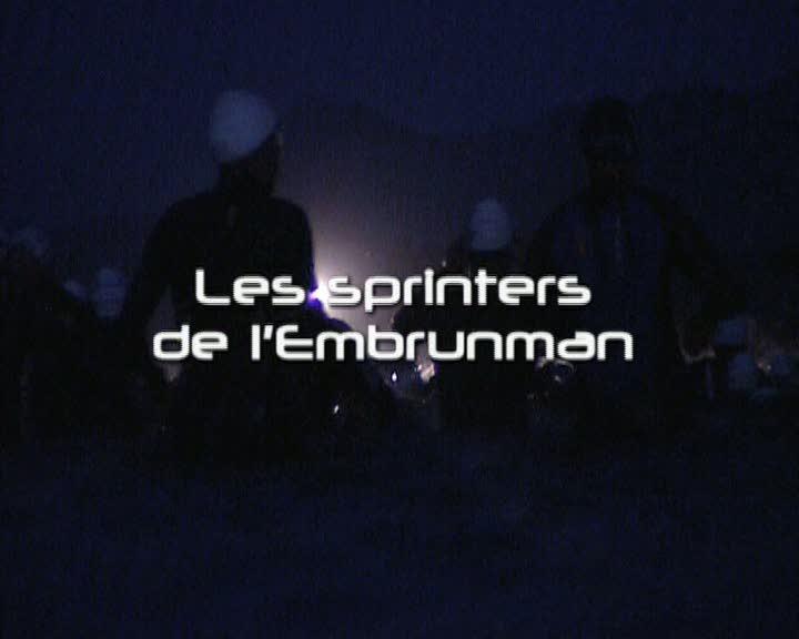 Sprinters de l'Embrunman (Les)
