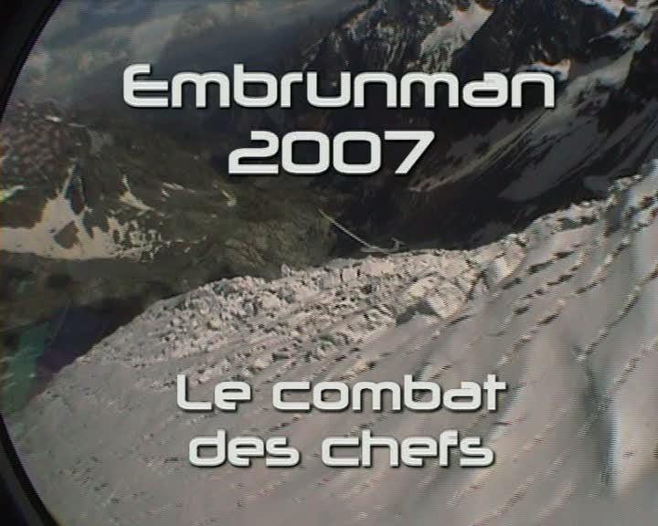 Embrunman 2007 Le combat des chefs