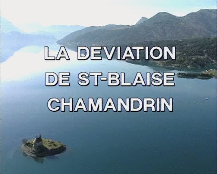 Déviation de Saint-Blaise Chamandrin (La)