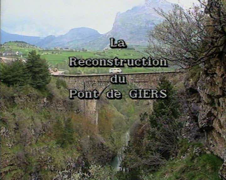 Reconstruction du Pont de Giers (La)