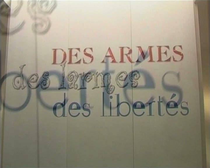 Des armes des larmes des libertés
