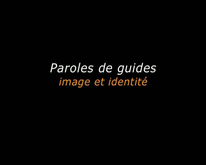 Paroles de guides, image et identité