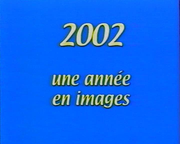 2002 Une année en images