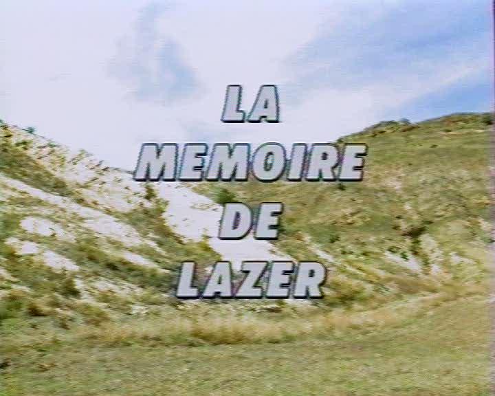 Mémoire de Lazer (La)