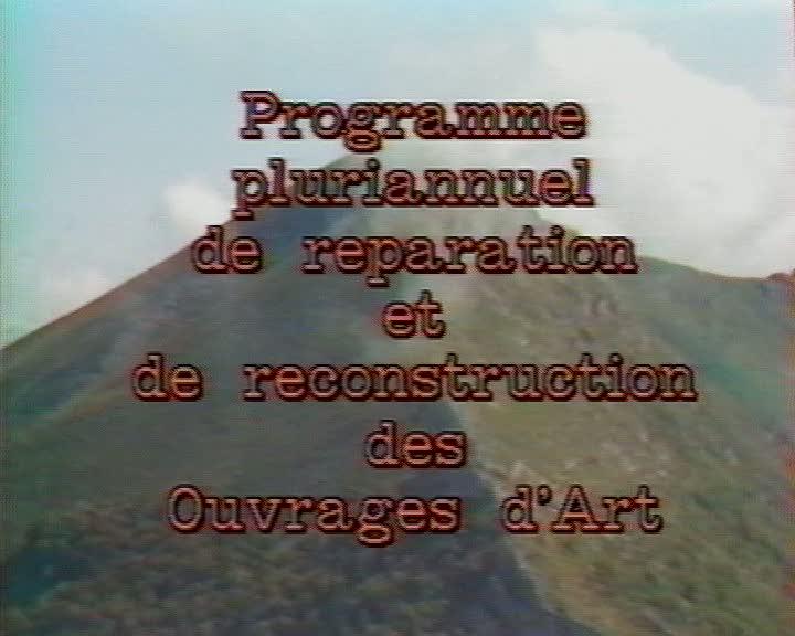 Programme pluriannuel de réparation et de reconstruction des ouvrages d'art