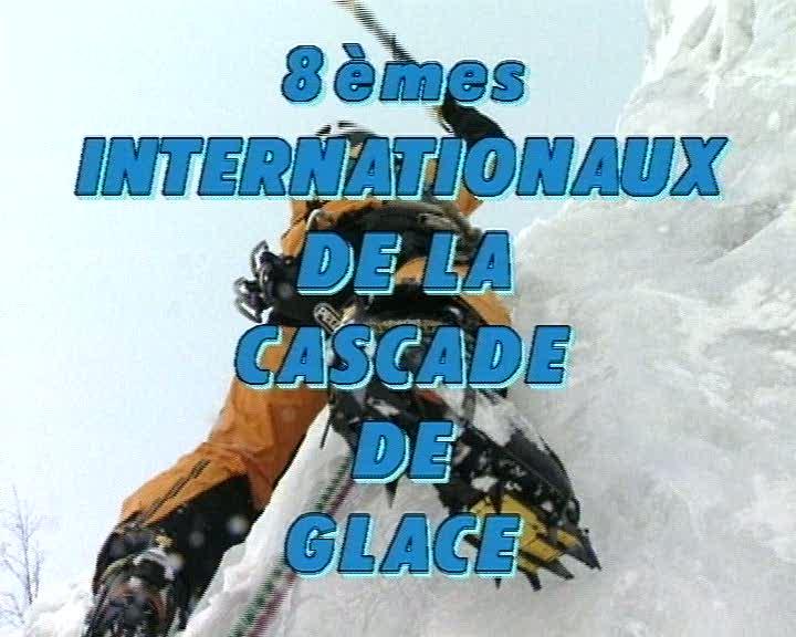 8 èmes internationaux de la cascade de glace