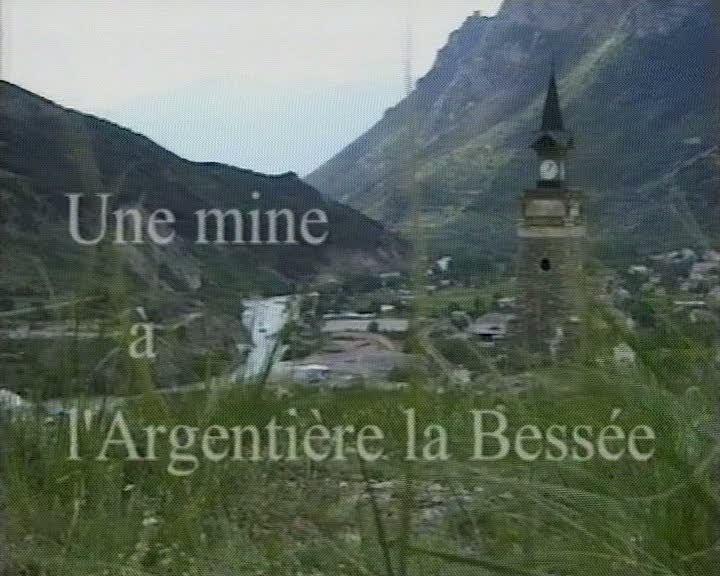 Une mine à L'Argentière-la-Bessée