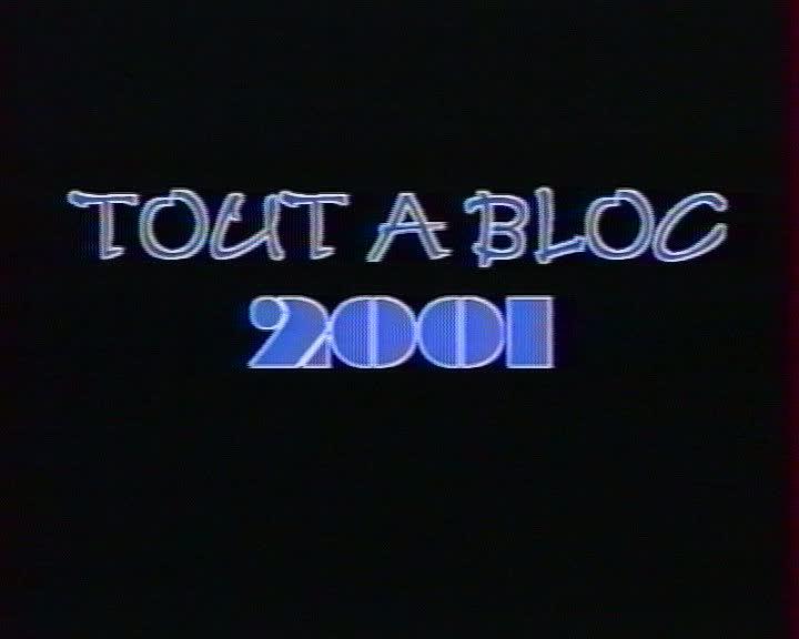Tout à Bloc 2001