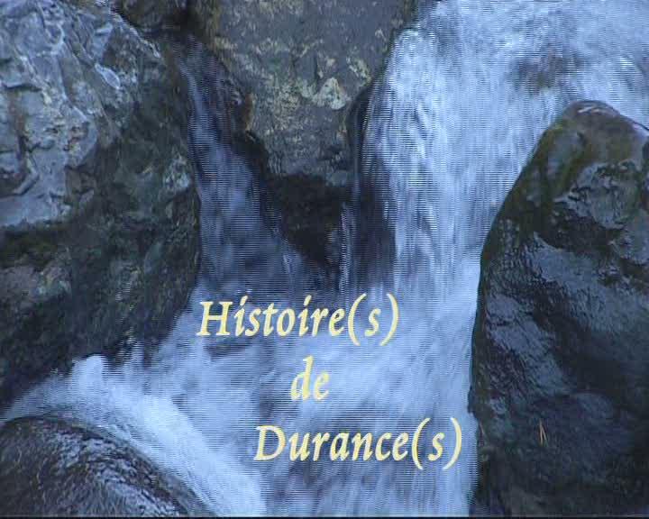 Histoire(s) de Durance(s)