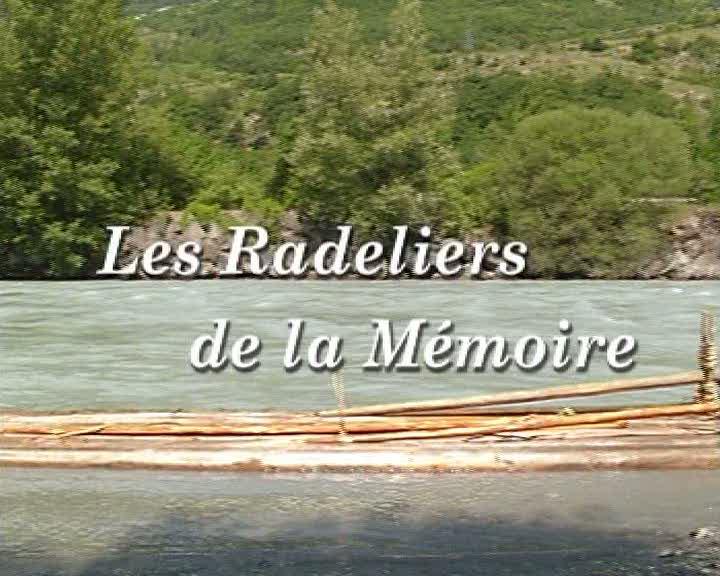 Radeliers de la Mémoire (Les)