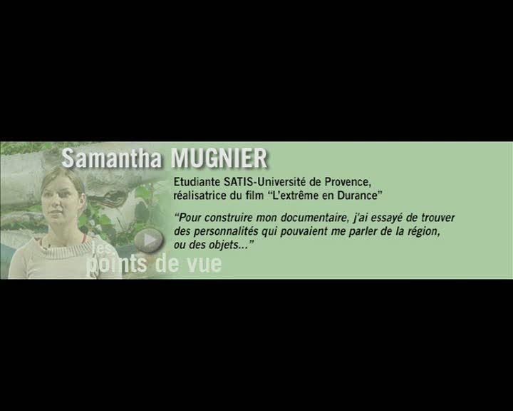 Durance, parcours et regards - Les points de vue : Samantha Mugnier (La)