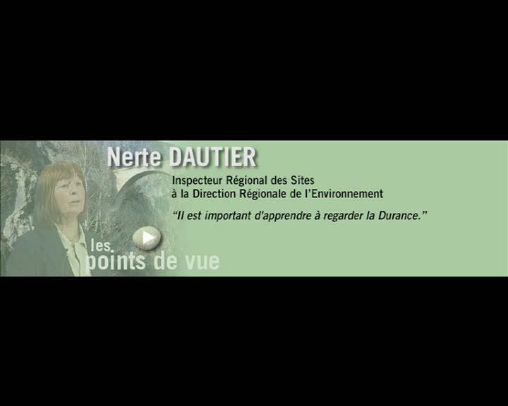 Durance, parcours et regards - Les points de vue : Nerte Dautier (La)