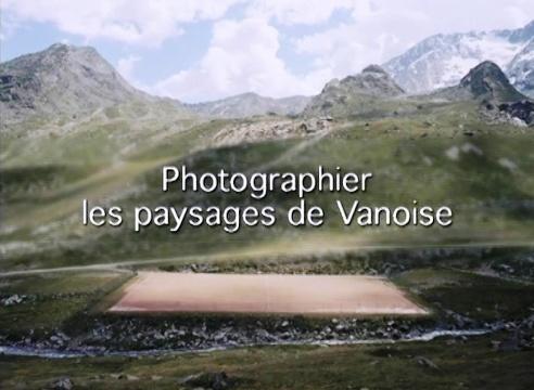Photographier les paysages en Vanoise