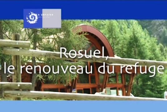 Rosuel, le renouveau du refuge