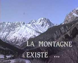 Montagne existe ...  (La)