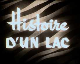 Histoire d'un lac