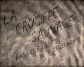Croisière sauvage (La)