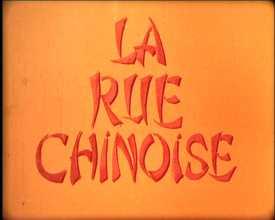 Rue chinoise (La)