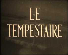 Tempestaire (Le)
