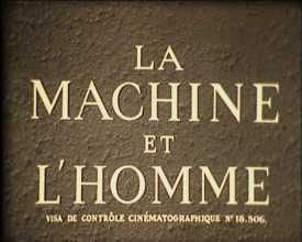 Machine et l'homme (La)