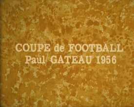 Coupe de football Paul Gateau 1956