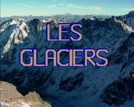 Glaciers (Les)