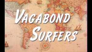 Vagabonds Surfers