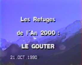 Refuges de l'An 2000 : le Goûter (Les)