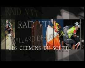 Raid VTT Les chemins du soleil - Edition 2011