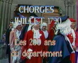 Chorges juillet 1790. Les 200 ans du département