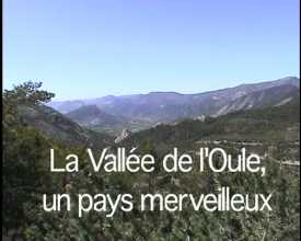 Vallée de l'Oule, un pays merveilleux (La)