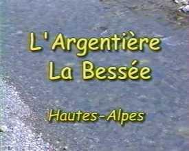 Argentière-la-Bessée, Hautes-Alpes (L')