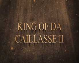 King of Da Caillasse II
