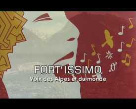 Fort'issimo - Voix des Alpes et du Monde