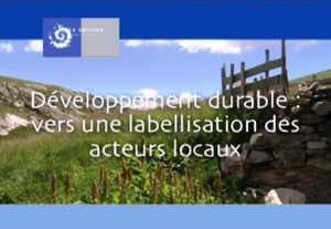 Développement durable : vers une labellisation des acteurs locaux