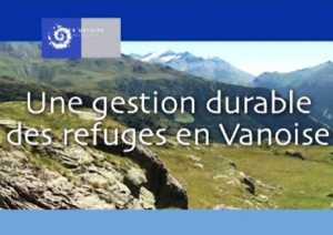 Une gestion durable des refuges en Vanoise